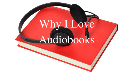 Why I Love Audiobooks2
