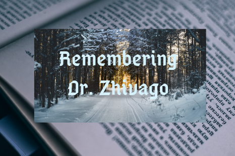 Remembering Dr. Zhivago (1)
